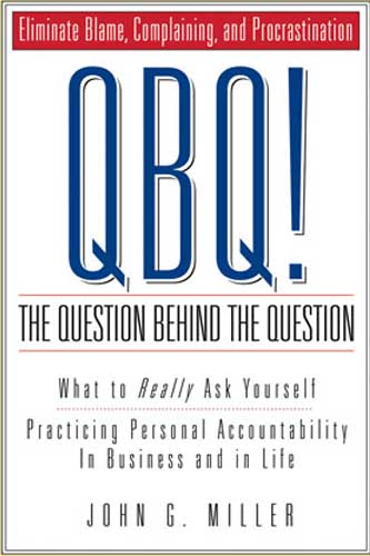 a personal narrativeof john miller John g miller is an expert on personal accountability and author of qbq,  flipping the switch, outstanding and co-author of raising accountable kids.